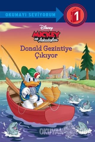 Disney Mickey ve Arkadaşları - Donald Gezintiye Çıkıyor - Kolektif - D