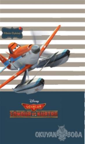 Disney Mini Kitaplığım Uçaklar 2 : Söndür ve Kurtar - Filmin Öyküsü -