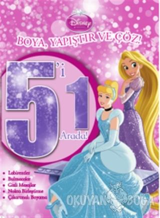 Disney Prensesler: 5'i 1 Arada Boya Yapıştır ve Çöz - Kolektif - Doğan