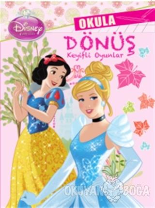 Disney Prensesler: Okula Dönüş Keyifli Oyunlar - Kolektif - Doğan Egmo