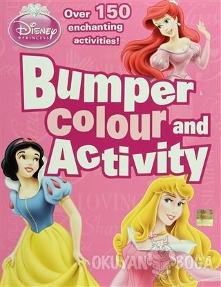 Disney Princess - Bumper Colour and Activity - Kolektif - Parragon