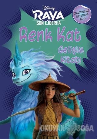Disney Raya ve Son Ejderha - Renk Kat Gelişim Kitabı - Kolektif - Doğa