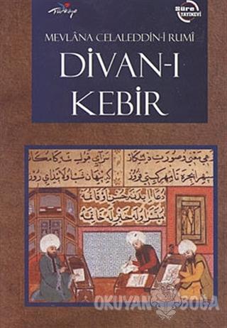 Divan-ı Kebir (Ciltli) - Mevlana Celaleddin Rumi - Süre Yayınevi