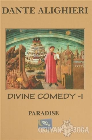 Divine Comedy - 1 : Paradise - Dante Alighieri - Gece Kitaplığı