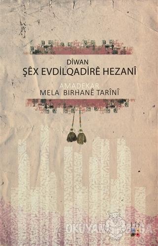 Diwan Şex Evdilqadire Hezani - Mela Bırhane Tarini - Lis Basın Yayın