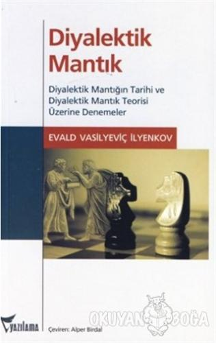 Diyalektik Mantık - Evald Vasilyeviç İlyenkov - Yazılama Yayınevi
