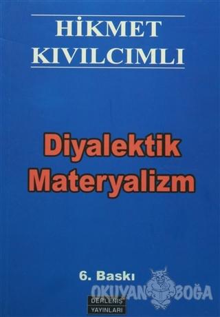 Diyalektik Materyalizm - Hikmet Kıvılcımlı - Derleniş Yayınları