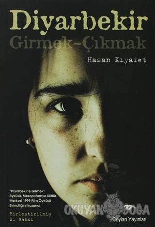 Diyarbekir Girmek - Çıkmak - Hasan Kıyafet - Ceylan Yayınları