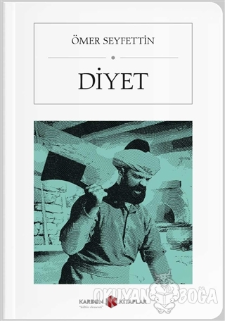 Diyet (Cep Boy) - Ömer Seyfettin - Karbon Kitaplar - Cep Kitaplar