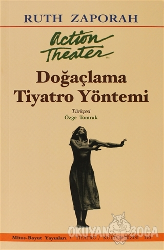 Doğaçlama Tiyatro Yöntemi - Ruth Zaporah - Mitos Boyut Yayınları