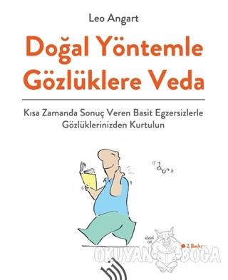 Doğal Yöntemle Gözlüklere Veda - Leo Angart - Hil Yayınları