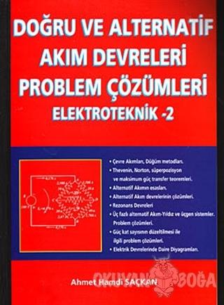 Doğru ve Alternatif Akım Devreleri Problem Çözümleri Elektroteknik 2 -
