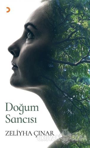 Doğum Sancısı - Zeliyha Çınar - Cinius Yayınları