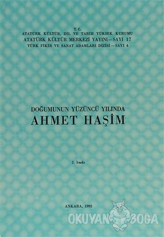 Doğumunun Yüzüncü Yılında Ahmet Haşim - Kolektif - Atatürk Kültür Merk
