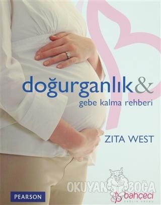 Doğurganlık ve Gebe Kalma Rehberi - Zita West - Pearson Çocuk Kitaplar