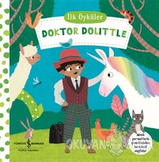 Doktor Dolittle - İlk Öyküler (Ciltli) - Kolektif - İş Bankası Kültür