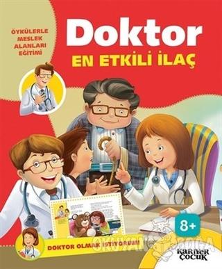 Doktor En Etkili İlaç - Doktor Olmak İstiyorum - Kolektif - Kariyer Ya