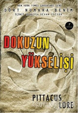 Dokuzun Yükselişi - Pittacus Lore - Artemis Yayınları