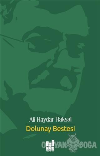 Dolunay Bestesi - Ali Haydar Haksal - Mgv Yayınları