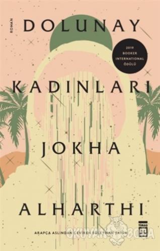 Dolunay Kadınları - Jokha Alharthi - Timaş Yayınları