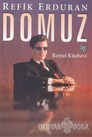 Domuz - Refik Erduran - Remzi Kitabevi