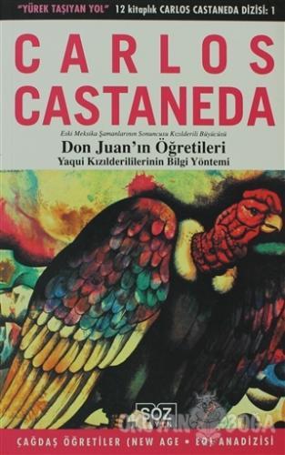 Don Juan'ın Öğretileri - Carlos Castaneda - Söz Yayın