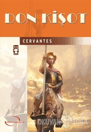 Don Kişot - Miguel de Cervantes - Timaş Çocuk - Klasikler