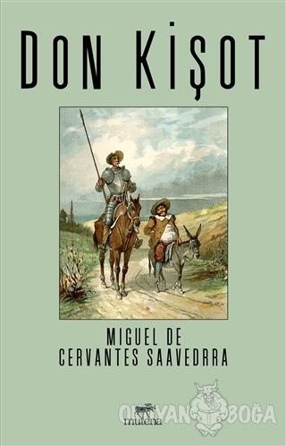 Don Kişot - Miguel de Cervantes - Mutena Yayınları