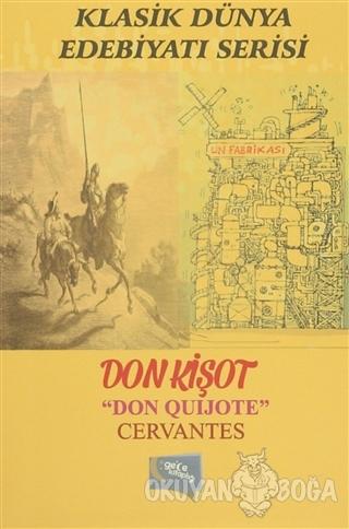Don Kişot - Miguel de Cervantes - Gece Kitaplığı