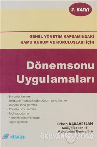 Dönemsonu Uygulamaları - Erkan Karaarslan - Mitaged Yayınları
