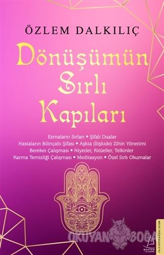 Dönüşümün Sırlı Kapıları - Özlem Dalkılıç - Destek Yayınları