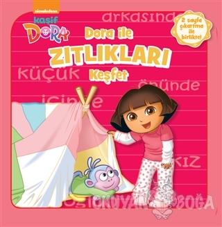 Dora İle Zıtlıkları Keşfet - Kolektif - Doğan Egmont Yayıncılık