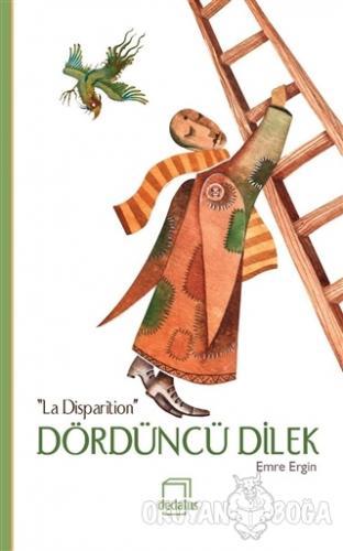 """Dördüncü Dilek: """"La Disparition"""" - Emre Ergin - Dedalus Kitap"""