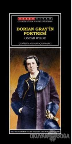 Dorian Gray'in Portresi - Oscar Wilde - Bordo Siyah Yayınları