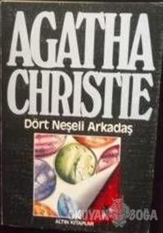 Dört Neşeli Arkadaş - Agatha Christie - Altın Kitaplar