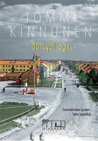 Dörtyol Ağzı - Tommi Kinnunen - Alabanda Yayınları