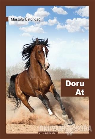 Doru At - Mustafa Üstündağ - Ayışığı Kitapları