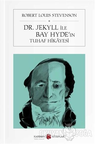 Dr. Jekyll ve Bay Hyde'ın Tuhaf Hikayesi (Cep Boy)