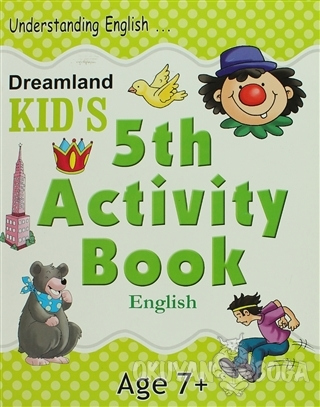 Dreamland Kid's 5 th Activity Book: English (7) - Shweta Shilpa - Drea
