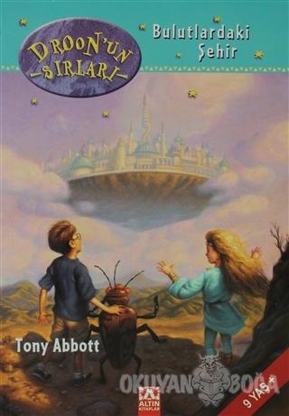 Droon'un Sırları - Bulutlardaki Şehir - Tony Abbott - Altın Kitaplar