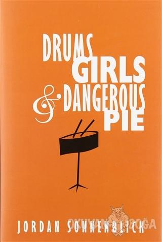 Drums, Girls, And Dangerous Pie (Ciltli)