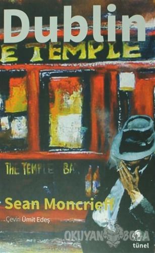 Dublin - Sean Moncrieff - Tünel Yayınevi