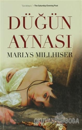 Düğün Aynası - Marlys Millhiser - Mitra Yayınları