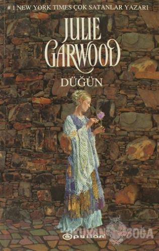 Düğün - Julie Garwood - Epsilon Yayınevi