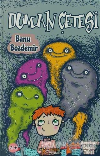 Duman Çetesi - Banu Bozdemir - Kelime Yayınları