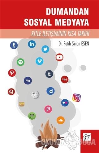 Dumandan Sosyal Medyaya Kitle İletişiminin Kısa Tarihi - Fatih Sinan E