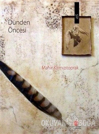 Dünden Öncesi - Mahir Kırmızıtoprak - Bezuvar Kitaplığı