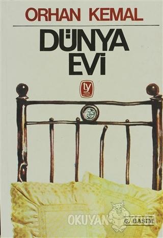 Dünya Evi - Orhan Kemal - Tekin Yayınevi