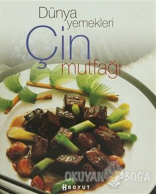 Dünya Yemekleri Çin Mutfağı (Ciltli)