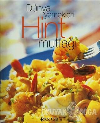 Dünya Yemekleri Hint Mutfağı (Ciltli)